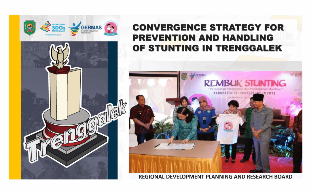 Convergence Strategy for Prevention and Handling of Stunting in Trenggalek – BAPPEDALITBANG