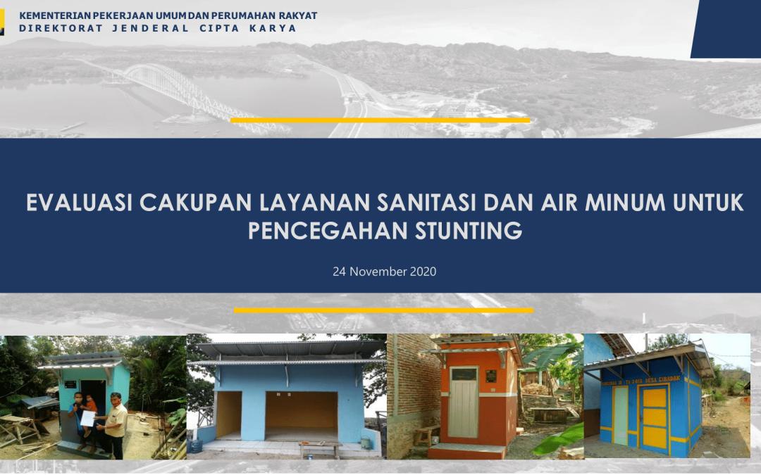 Evaluasi Cakupan Layanan Sanitasi dan Air Minum untuk Pencegahan Stunting