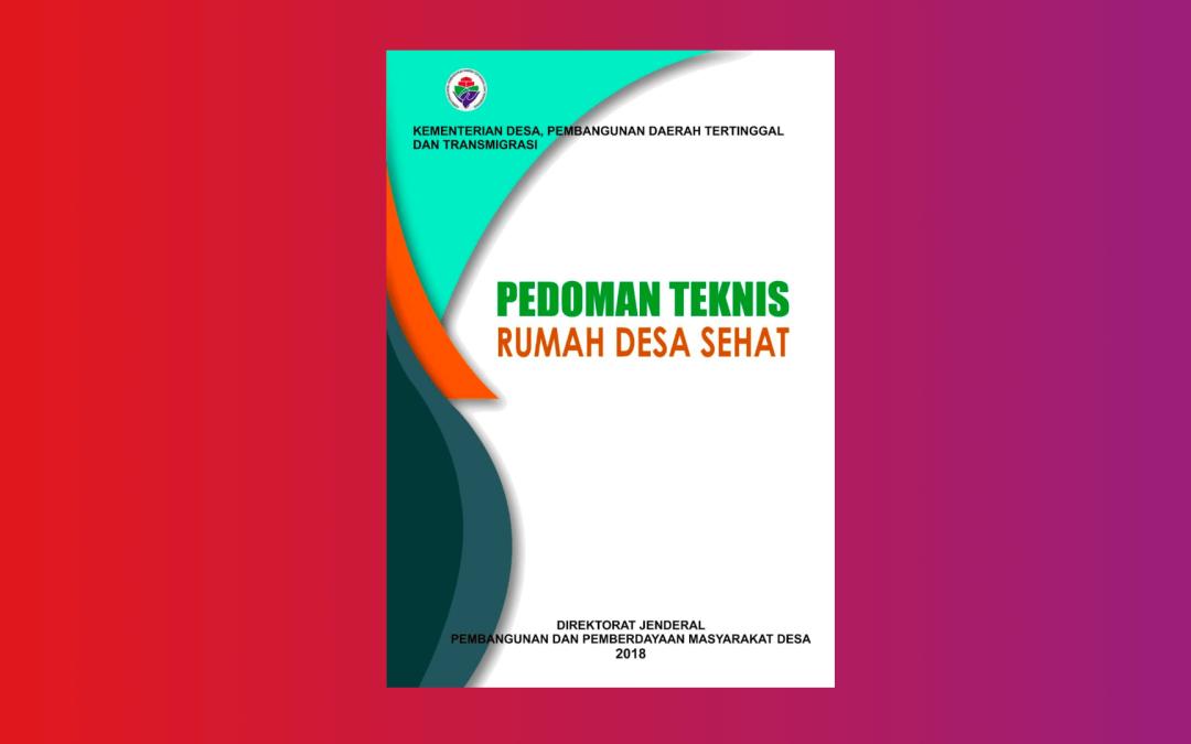 Pedoman Teknis Rumah Desa Sehat (RDS)