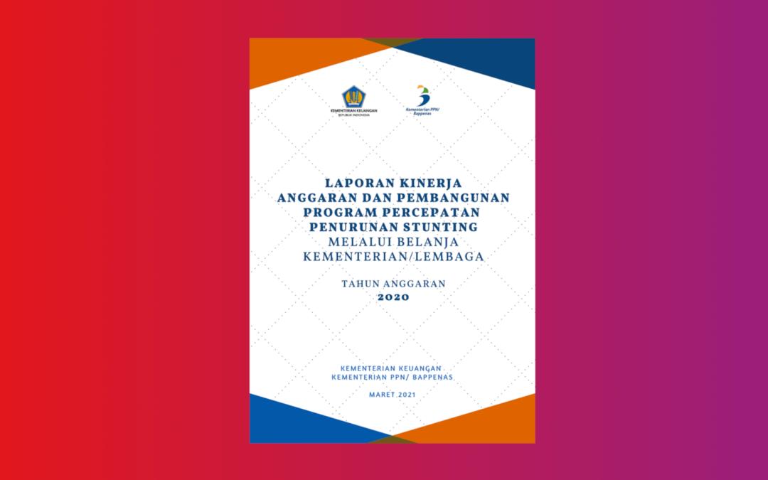 Laporan-Kinerja Anggaran dan Pembangunan Stunting 2020 Bappenas