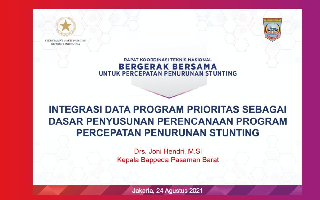 Integrasi Data untuk Kebutuhan Perencanaan Program/Kegiatan Percepatan Penurunan Stunting: Praktik Baik Kabupaten Pasaman Barat